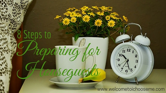 8 Steps to Preparing for Houseguests