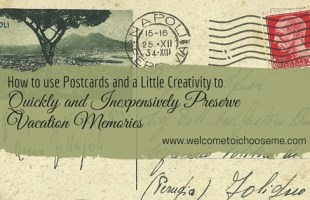 How to Use Journaled Postcards and a Little Creativity to Preserve Vacation Memories