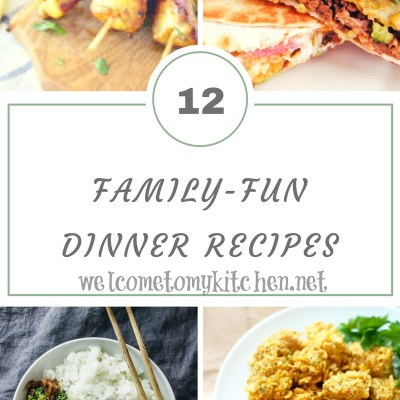 Family Fun Dinner Recipes