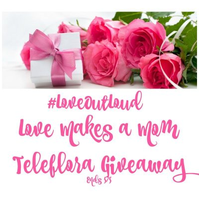 Love Makes a Mom Teleflora Giveaway @SMGurusNetwork @teleflora