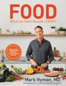 food what the heck should i cook cookbook cover with dr mark hyman