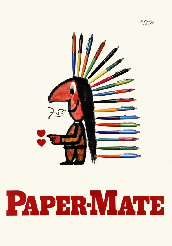 "Paper-Mate pen, Sioux boy with a sioux war bonnet made of pens instead of real eagle-feather. Beautifully printed in stone-lithography. Herbert Leupin was one of the leader of the Basel school and the hyperrealism style, also called ""SachPlakat""."