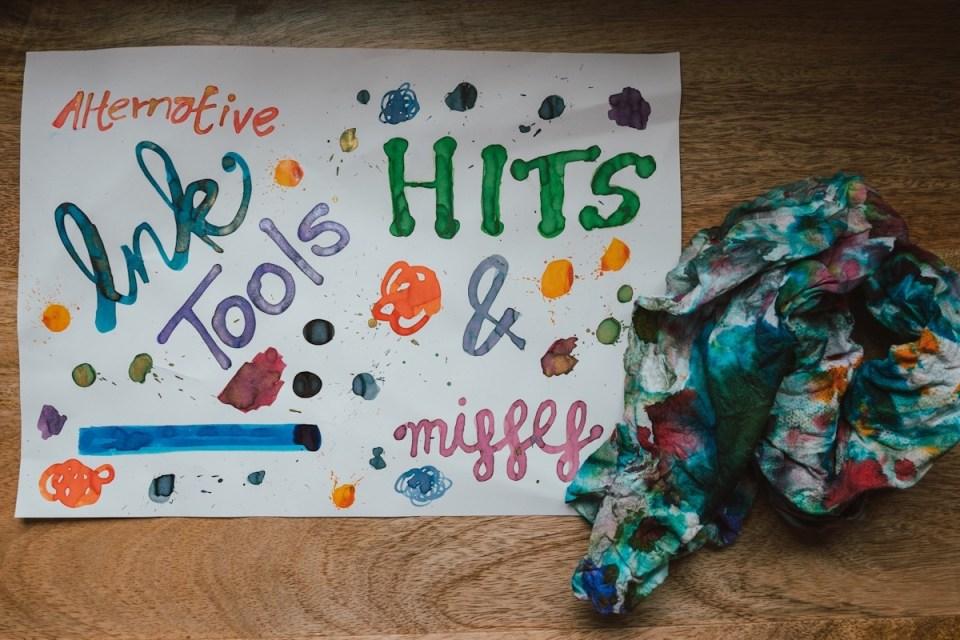 Alternative Ink Tools: Hits & Misses