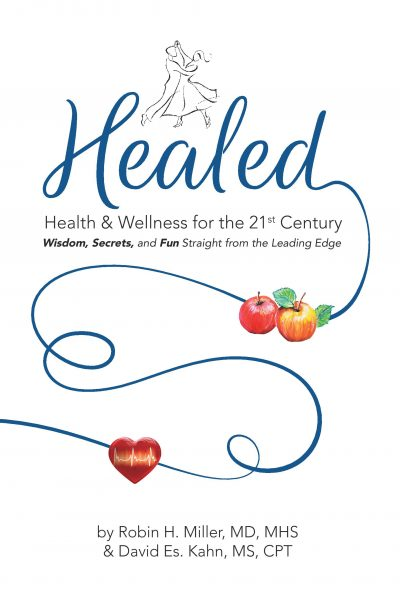 Healed: Health & Wellness for the 21st Century