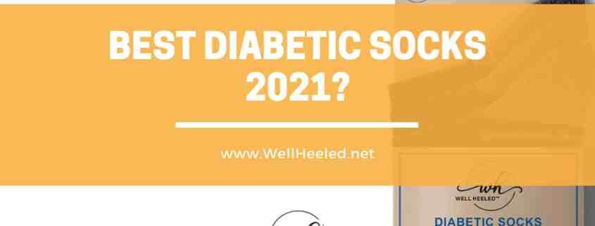 best diabetic socks 2021