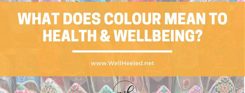 what does colour mean to health and wellbeing