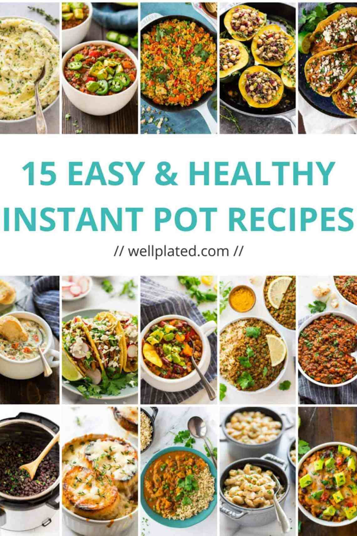 Healthy Instant Pot Recipes That Anyone Can Make