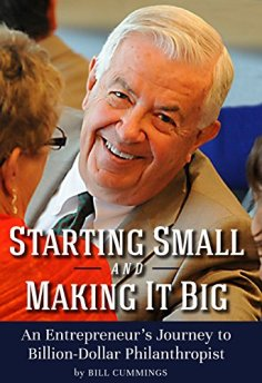 """Starting Small and Making It Big: An Entrepreneur's Journey to Billion-Dollar Philanthropist"""