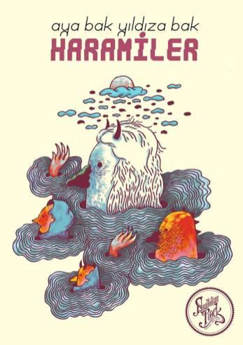 Haramiler - Aya Bak Yıldıza Bak