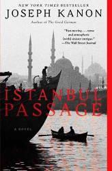 ISTANBUL PASSAGE by JOSEPH KANON