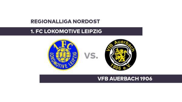 1. FC Lokomotive Leipzig - VfB Auerbach 1906: Lok Leipzig auf Aufstiegskurs - Regionalliga Nordost - WELT