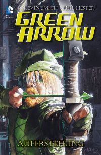Comic Cover - Green Arrow: Auferstehung, Rechte bei Panini Comics