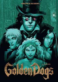 Album Cover - Golden Dogs - Die Meisterdiebe von London - Band 2: Orwood, Rechte bei Panini Comics