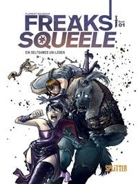 Comic Cover - Freaks' Squeele #1: Ein seltsames Uni-Leben, Rechte bei Splitter Verlag