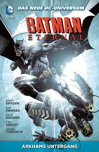 Comic Cover - Batman Eternal 3: Arkhams Untergang, Rechte bei Panini Comics