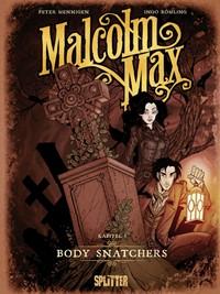 Comic Cover - Malcolm Max #1: Body Snatchers, Rechte bei Splitter
