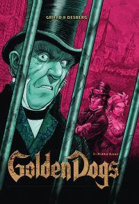 Album Cover - Golden Dogs - Die Meisterdiebe von London - Band 3: Richter Aaron
