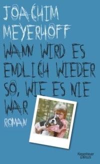 Buch Cover - Wann wird es endlich wieder so, wie es nie war, Rechte bei Kiepenheuer & Witsch