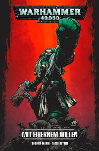 Warhammer 40.000 #1: Mit eisernem Willen, Rechte für Panini Comics