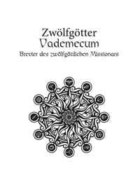 Zwölfgötter-Vademecum - Brevier des zwölfgöttlichen Missionars vom Bund des Wahren Glaubens, Rechte bei Ulisses Spiele
