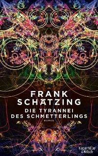 Die Tyrannei des Schmetterlings von Frank Schätzing, Rechte bei KiWi