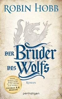 Der Bruder des Wolfs von Robin Hobb, Rechte bei penhaligon