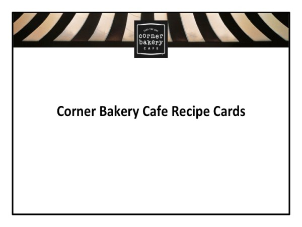 Corner Bakery Cafe Recipes