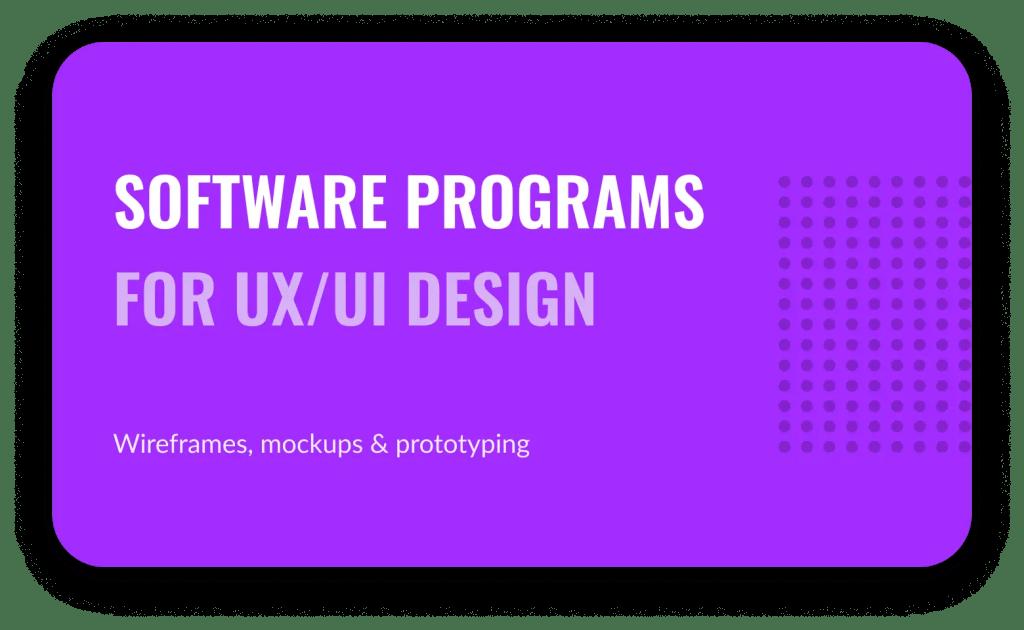 Software programs for ux ui design