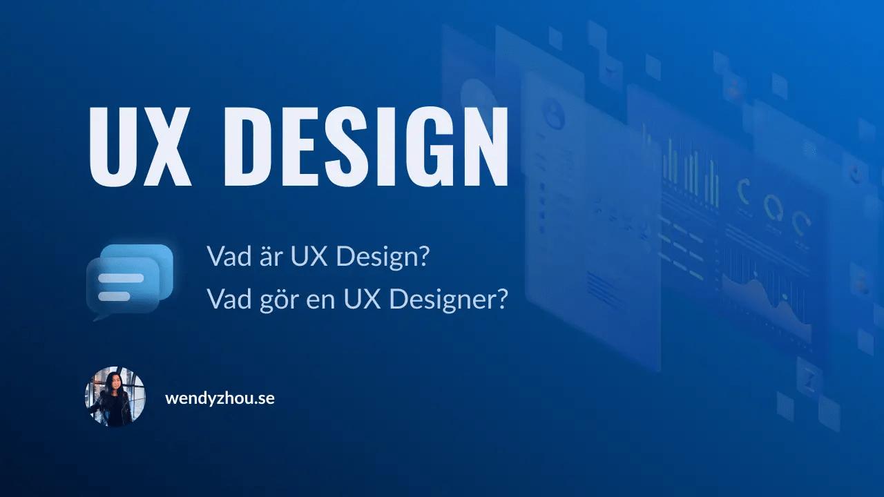 Vad är UX Design? Vad gör en UX Designer?