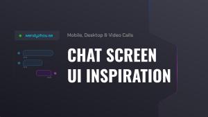 Chat Screen UI Inspiration | Mobile, Desktop & Video Calls