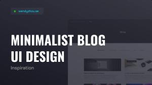 Minimalist Blog UI Design Inspiration