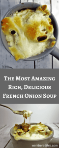 The most amazing recipe for French Onion Soup