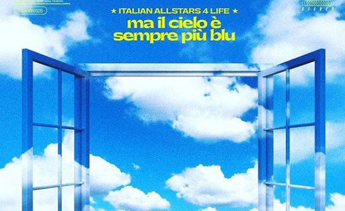 italian allstars 4 life ma il cielo è sempre più blu