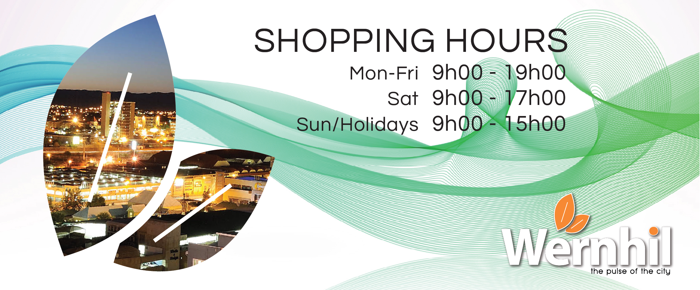 Shopping Hours @ Wernhil
