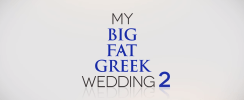 FIRST LOOK: First Official Trailer for 'My Big Fat Greek Wedding 2', Coming Next March