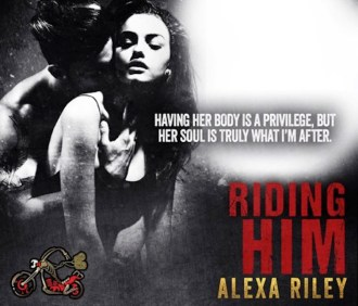 RELEASE DAY BLITZ: 'Riding Him' by Alexa Riley