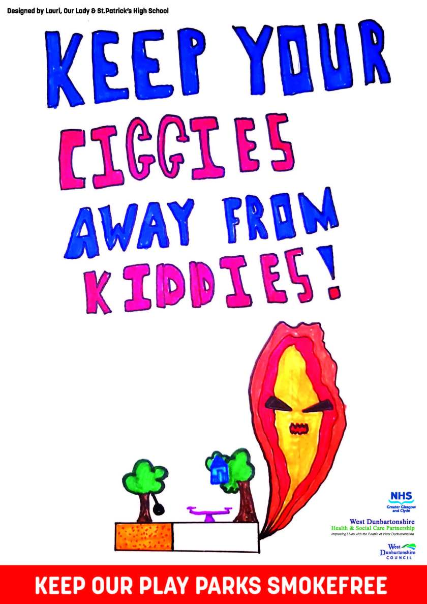 Lauri Doherty S2 pupil at Our Lady and Saint Patrick's High School and shows the text 'Keep your ciggies away from kiddies'