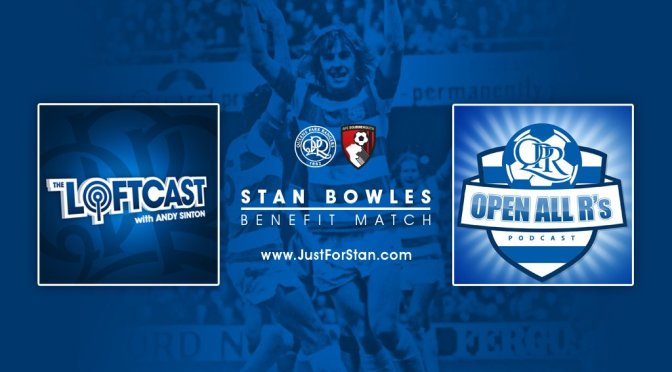 The Bowlescast – Part Two – QPR Podcast