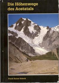 Die Höhenwege des Aosta-Tals