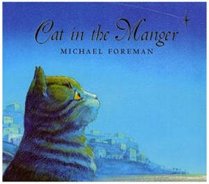 Cat in the Manger, by Michael Foreman