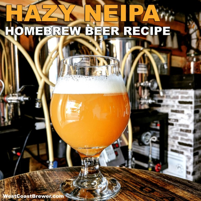 NEIPA Hazy IPA Beer Recipe