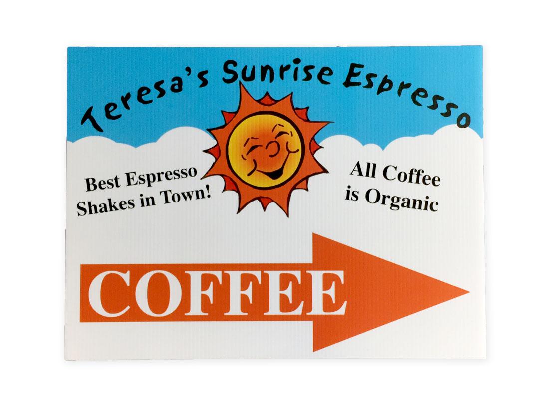 Teresa's Sunrise Espresso – Sign