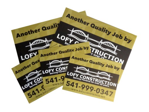 Lofy Construction – Yard Signs