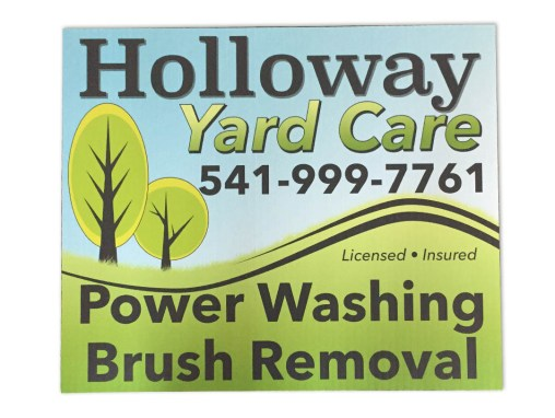 Holloway Yard Care – Yard Sign