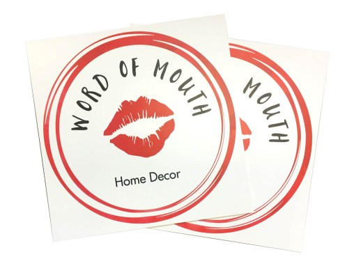 Word of Mouth Home Decor – PVC Sign