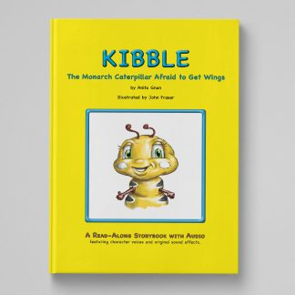 kibble the monarch caterpillar afraid to get wings book cover