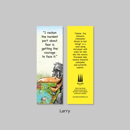 larry bookmark from kibble the monarch caterpillar afraid to get wings