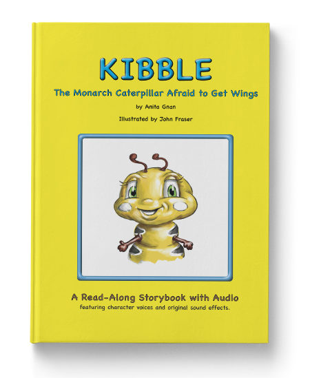 kibble the monarch caterpillar afraid to get wings by anita gnan children storybook with audio cover