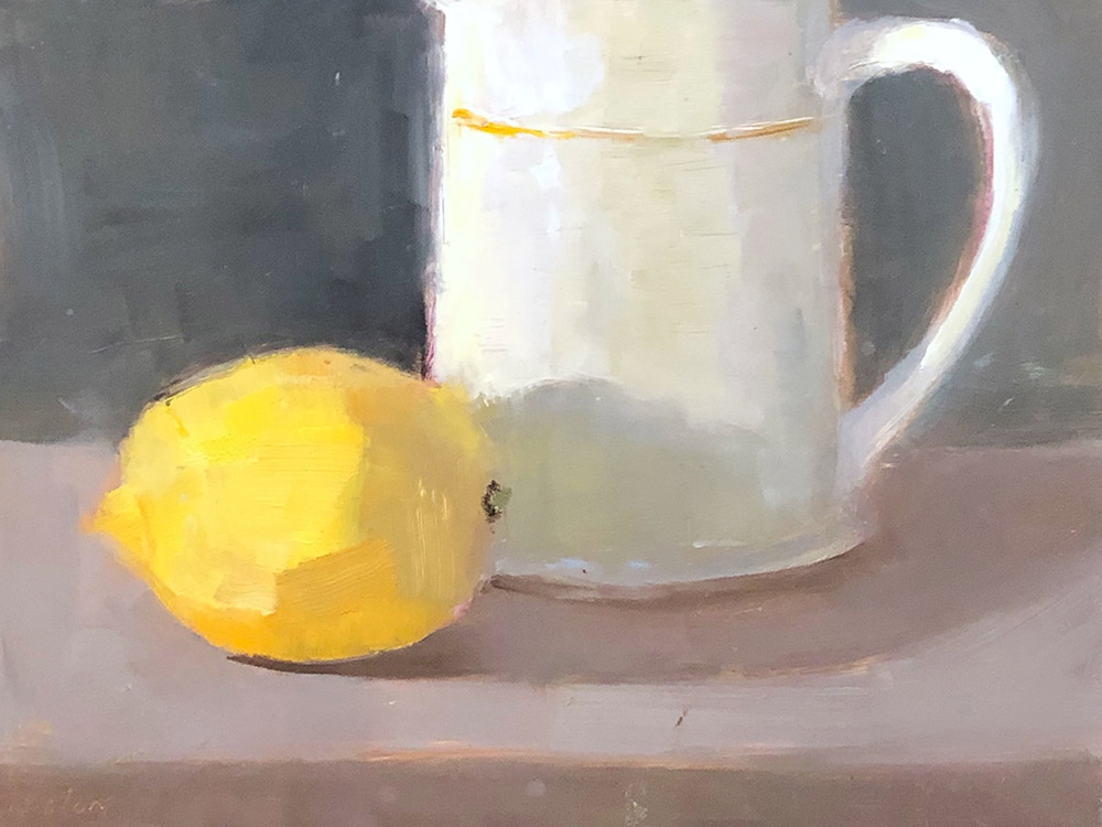 "Ileen Kaplan ""Lemon and Cup"" 6x8 oil $330."