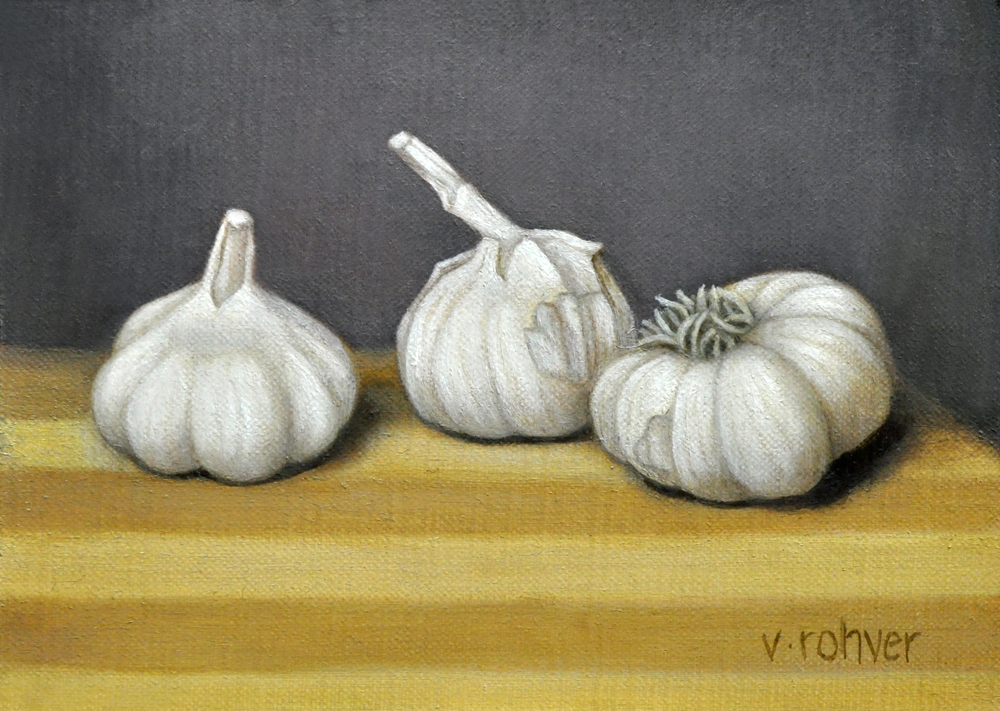 "Valorie Rohver ""Garlic Cloves"" 5x7 oil $275. SOLD"
